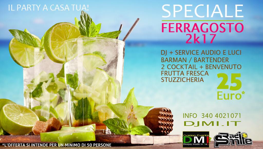 ferragosto-2017-catania-offerta-ferragosto-dj-service-audio-luci-barman-bartender-radio smile-mohito-mare-lime-limone-il-party-a-casa-tua-ferragosto 2017